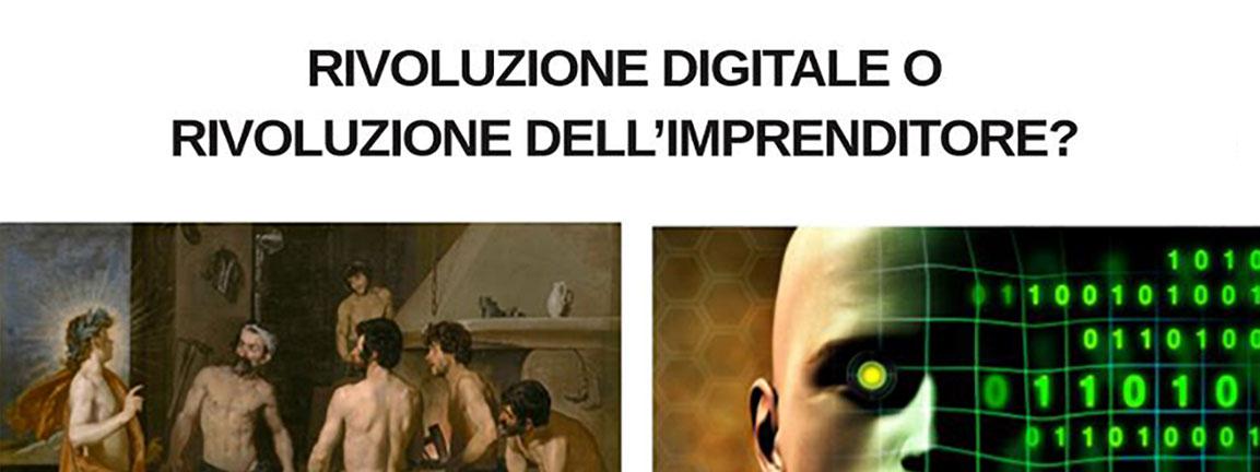 Rivoluzione digitale o rivoluzione dell'imprenditore