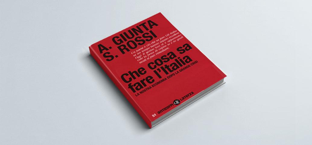 Recensione libro Anna Giunta e Salvatore Rossi: Che cosa sa fare l'Italia
